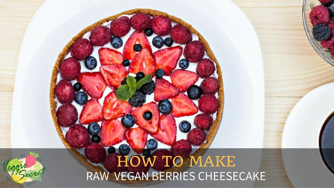 How To Make Raw Vegan Berry Cheesecake